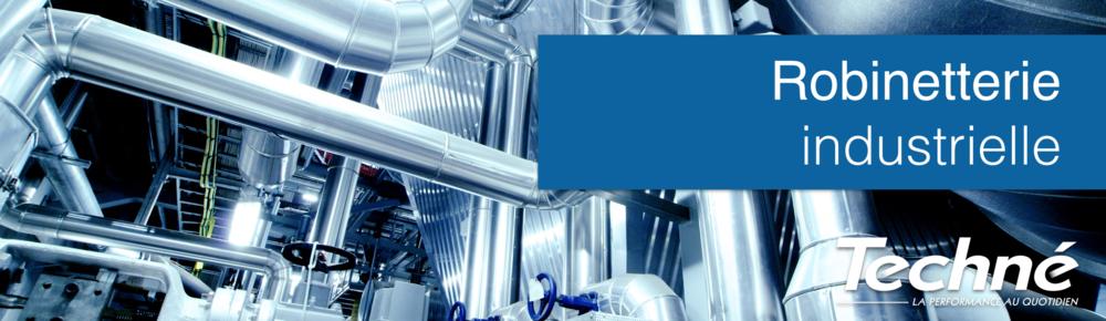 Robinetterie-Industrielle-Secteur-Techne